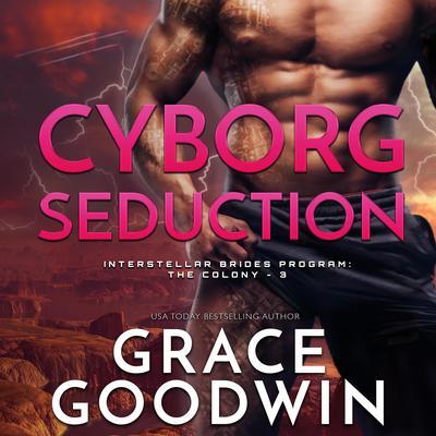 Cyborg Seduction Audiobook, by