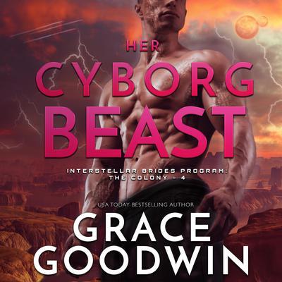 Her Cyborg Beast Audiobook, by