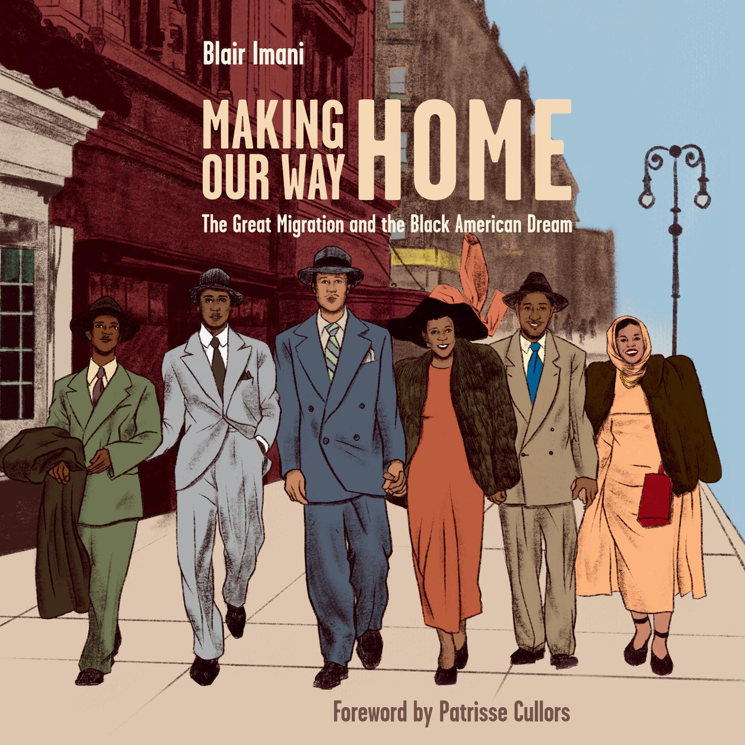 Printable Making Our Way Home: The Great Migration and the Black American Dream Audiobook Cover Art