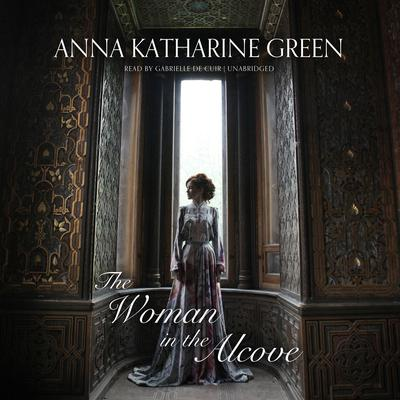 The Woman in the Alcove Audiobook, by