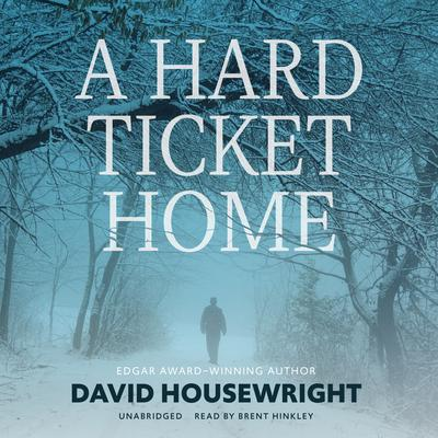 A Hard Ticket Home Audiobook, by