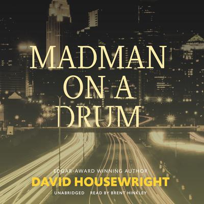 Madman on a Drum Audiobook, by David Housewright