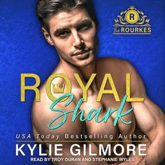 Royal Shark Audiobook, by Kylie Gilmore