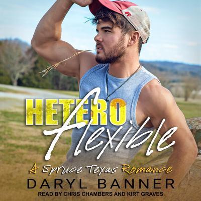 Heteroflexible Audiobook, by Daryl Banner