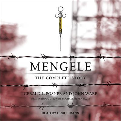 Mengele: The Complete Story Audiobook, by