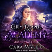 Seizing Year Four Audiobook, by Cara Wylde