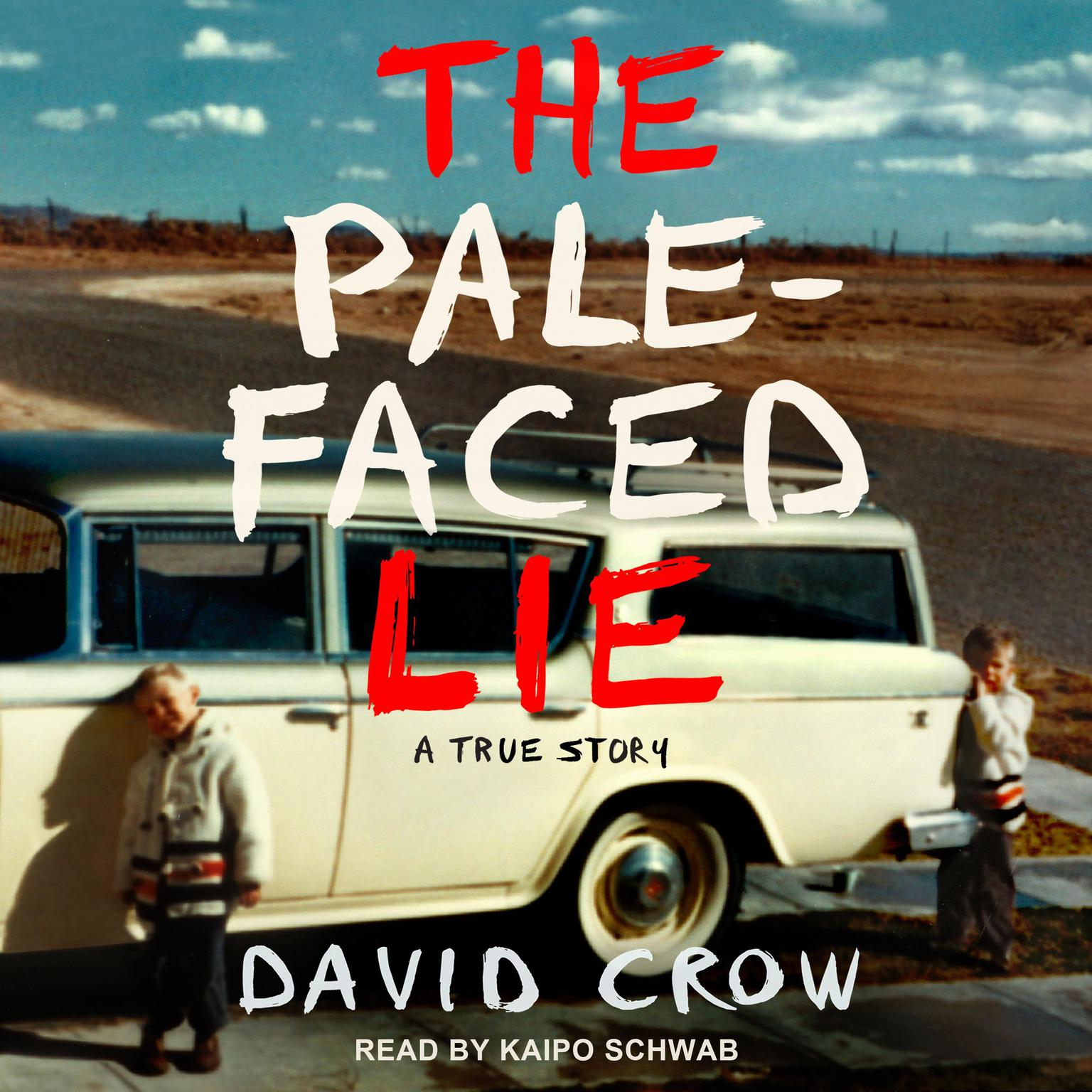 Printable The Pale-Faced Lie: A True Story Audiobook Cover Art