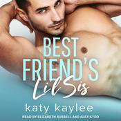 Best Friend's Li'l Sis Audiobook, by Katy Kaylee