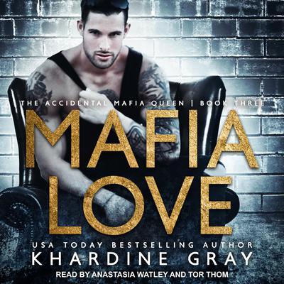 Mafia Love Audiobook, by Khardine Gray