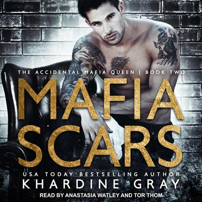 Mafia Scars Audiobook, by Khardine Gray