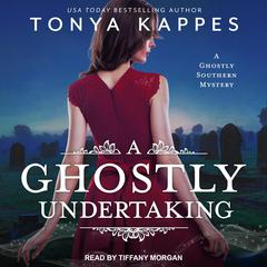 A Ghostly Undertaking Audiobook, by Tonya Kappes