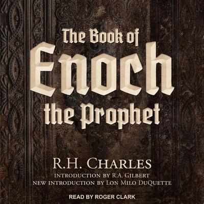 The Book of Enoch the Prophet Audiobook, by R.H. Charles