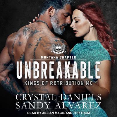 Unbreakable Audiobook, by Crystal Daniels
