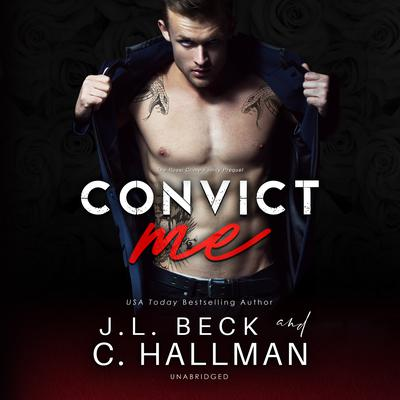 Convict Me Audiobook, by J. L. Beck