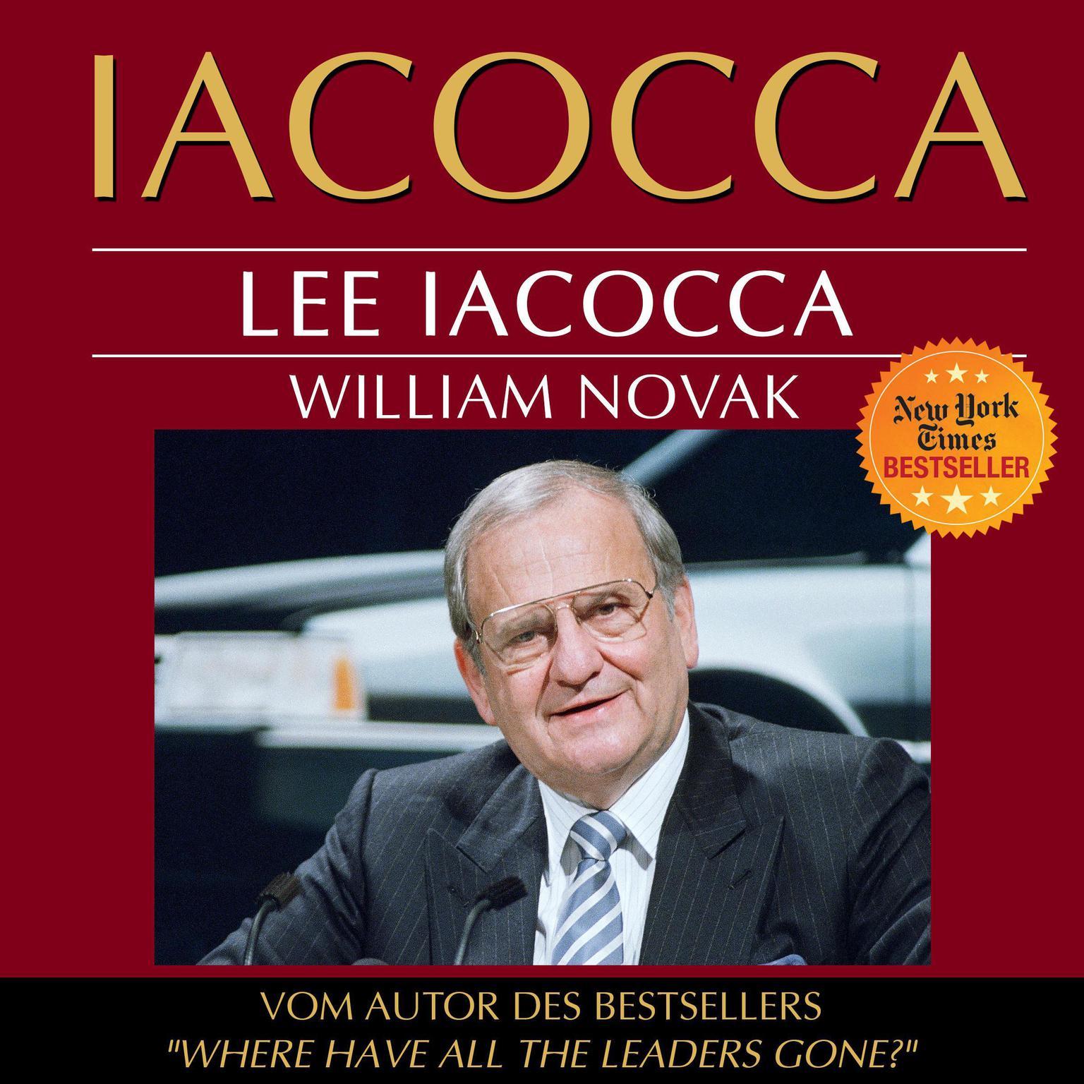 Iacocca. Eine amerikanische Karriere Audiobook, by Lee Iacocca