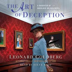 The Art of Deception: A Daughter of Sherlock Holmes Mystery Audiobook, by Leonard Goldberg