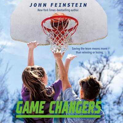 Game Changers: A Benchwarmers Novel Audiobook, by John Feinstein