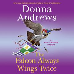 The Falcon Always Wings Twice Audiobook, by Donna Andrews