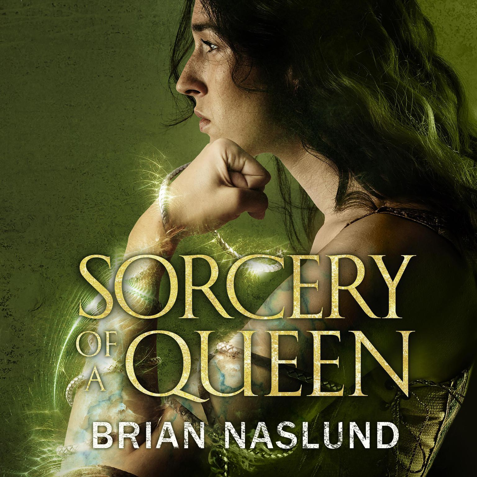 Sorcery of a Queen Audiobook, by Brian Naslund