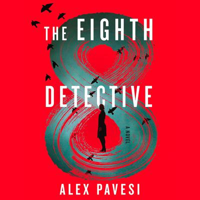 The Eighth Detective Audiobook, by Alex Pavesi