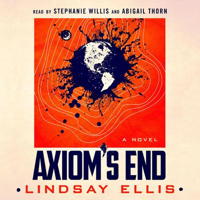 Axioms End: A Novel Audiobook, by