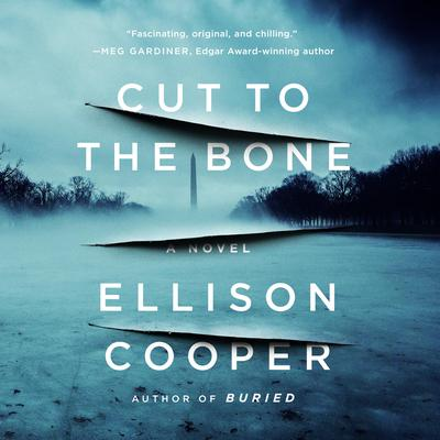 Cut to the Bone: A Novel Audiobook, by