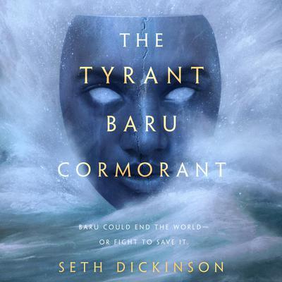 The Tyrant Baru Cormorant Audiobook, by Seth Dickinson