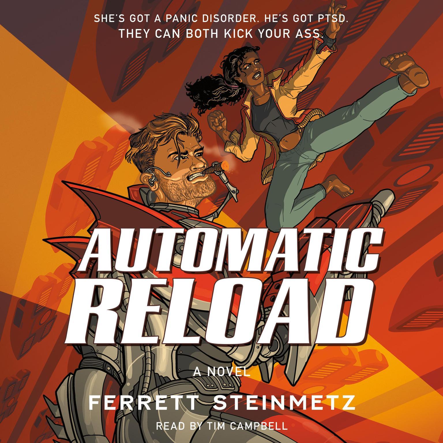 Automatic Reload: A Novel Audiobook, by Ferrett Steinmetz