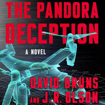 The Pandora Deception: A Novel Audiobook, by David Bruns