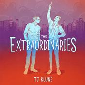 The Extraordinaries Audiobook, by TJ Klune