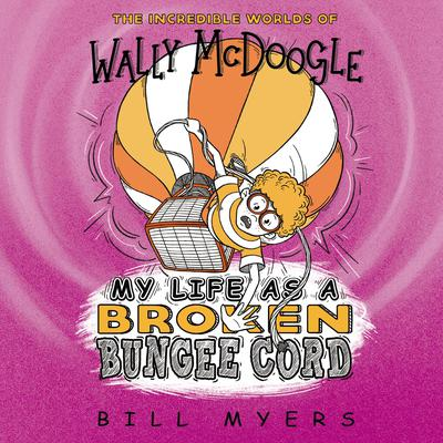 My Life as a Broken Bungee Cord Audiobook, by