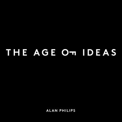 The Age of Ideas: Unlock Your Creative Potential Audiobook, by Alan L Philips