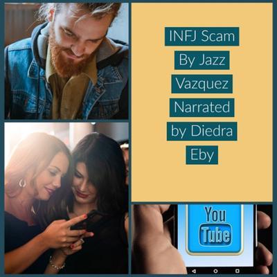 The INFJ Scam Audiobook, by Jazz Vazquez