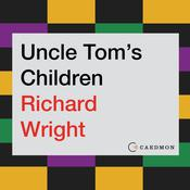 Uncle Tom's Children Audiobook, by Richard Wright