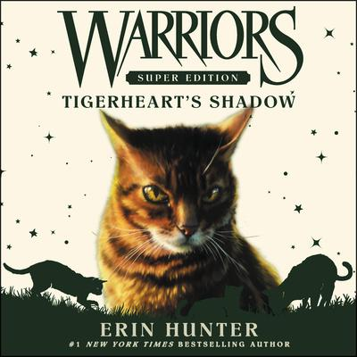 Warriors Super Edition: Tigerheart's Shadow Audiobook, by