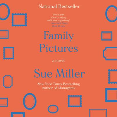 Family Pictures: A Novel Audiobook, by