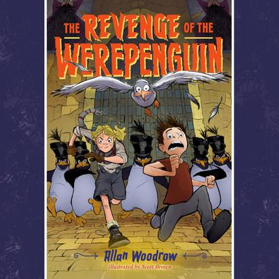 The Revenge of the Werepenguin Audiobook, by Allan Woodrow
