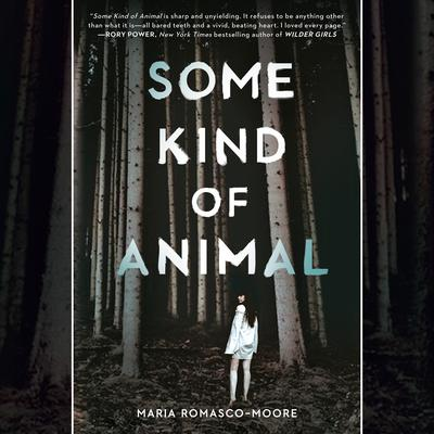 Some Kind of Animal Audiobook, by Maria Romasco Moore