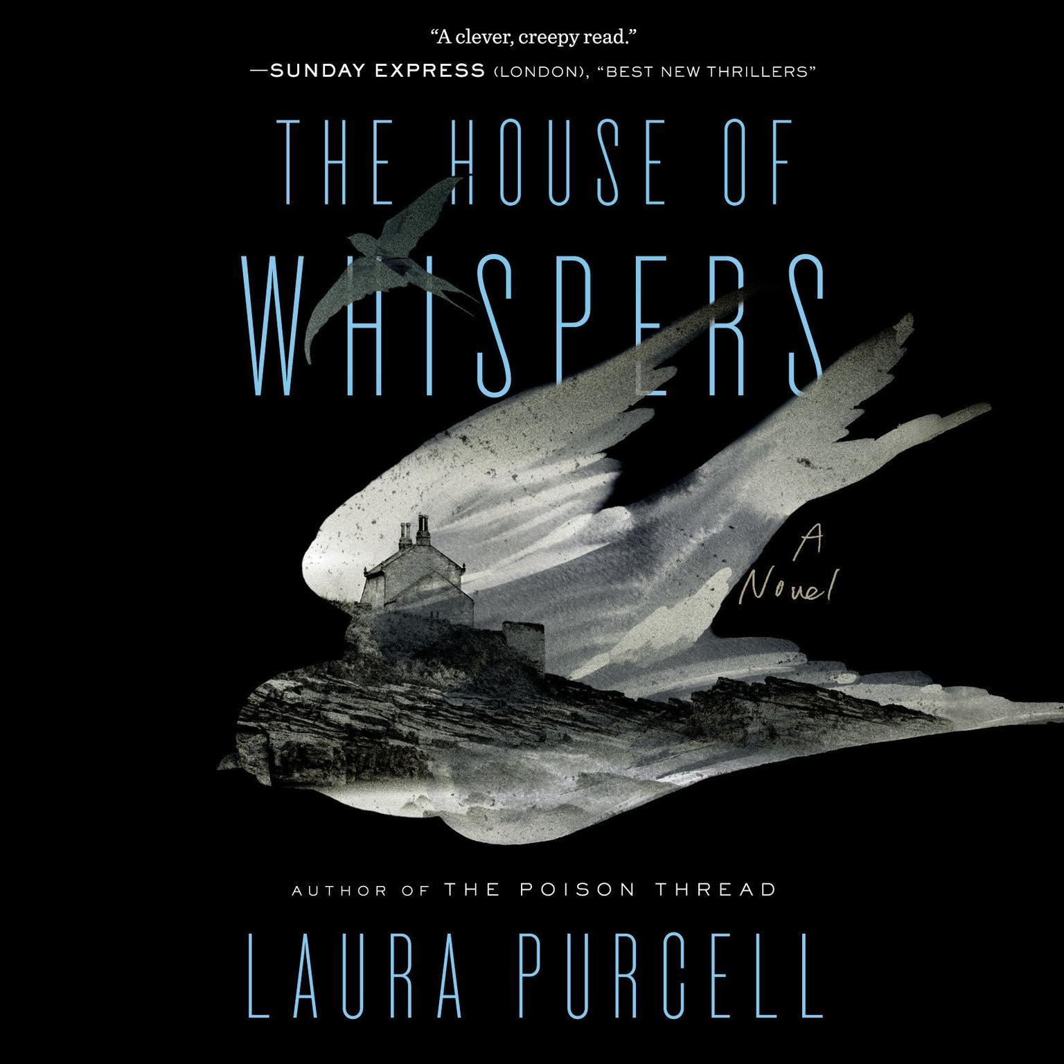 The House of Whispers: A Novel Audiobook, by Laura Purcell