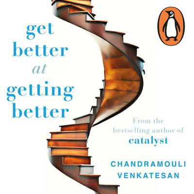 Get Better at Getting Better Audiobook, by V Chandramouli