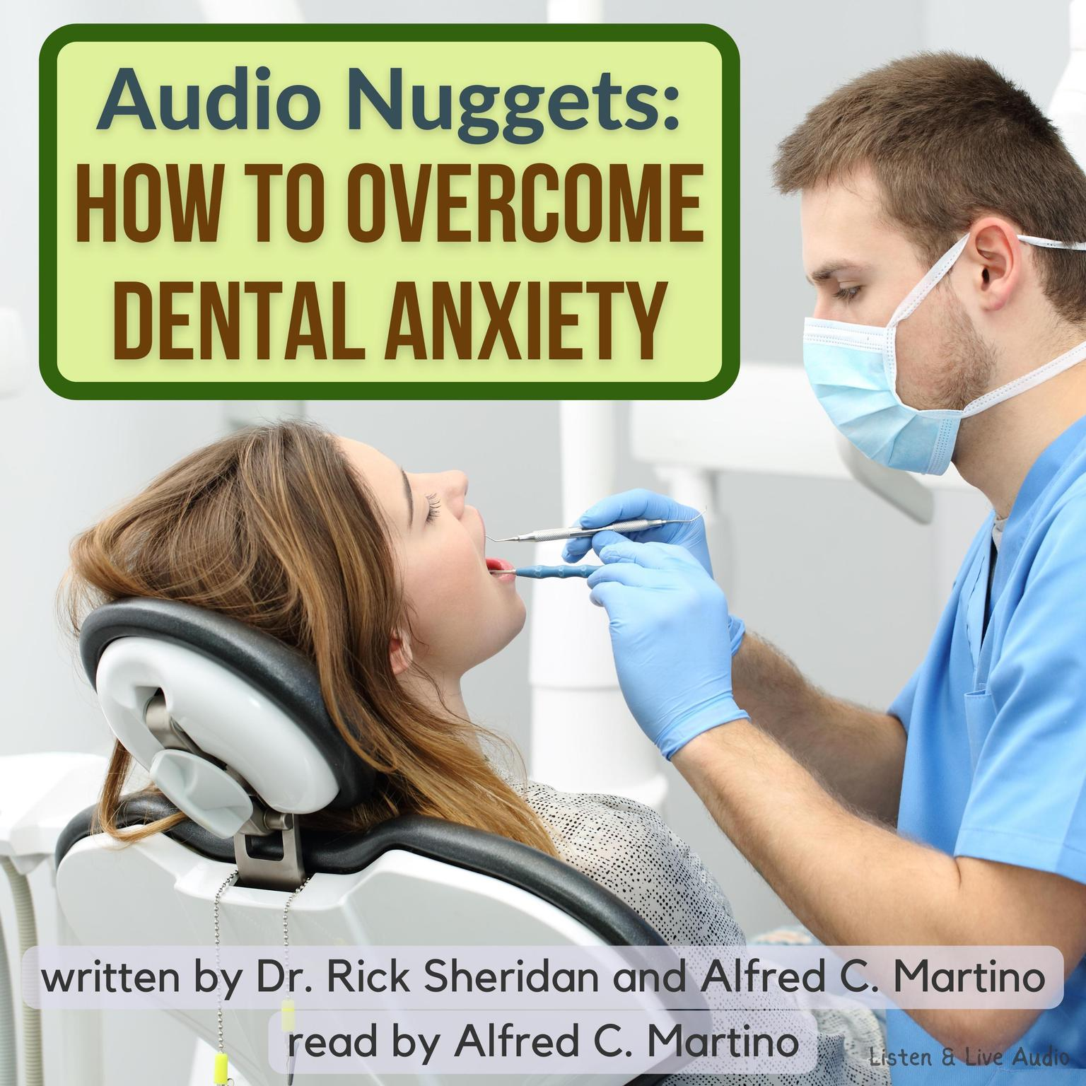 Printable Audio Nuggets: How To Overcome Dental Anxiety Audiobook Cover Art