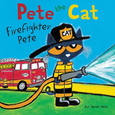 Pete the Cat: Firefighter Pete Audiobook, by James Dean