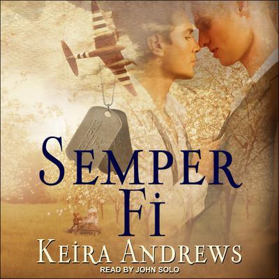 Semper Fi Audiobook, by Keira Andrews