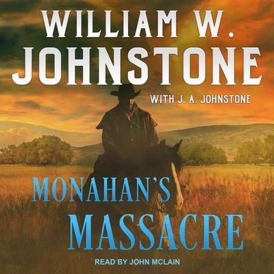 Monahans Massacre Audiobook, by