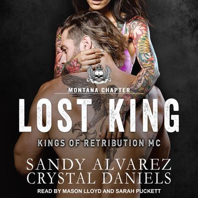 Lost King Audiobook, by Sandy Alvarez