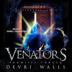 Venators: Promises Forged Audiobook, by Devri Walls
