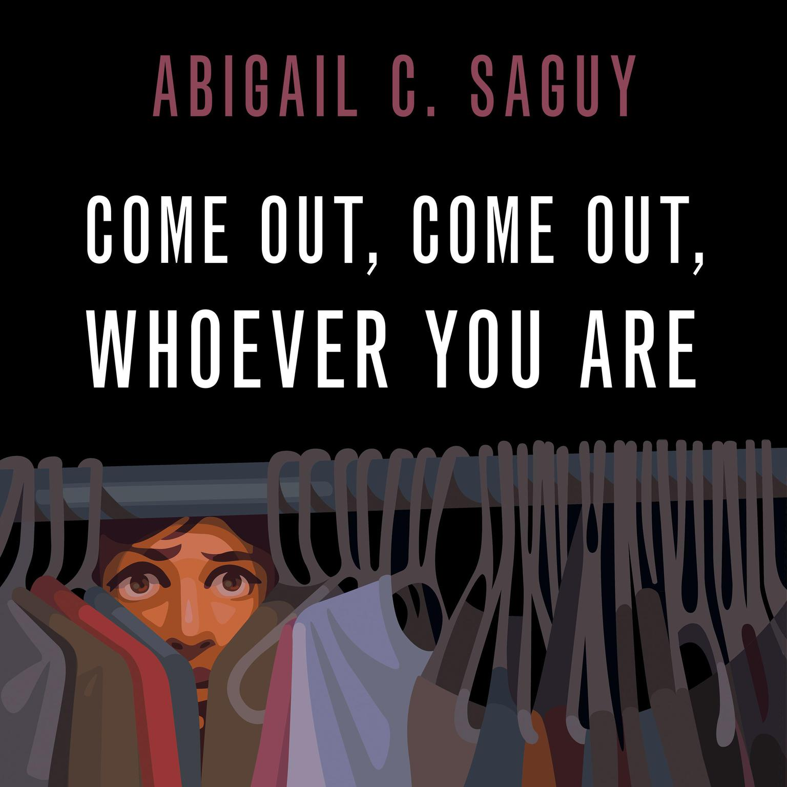 Printable Come Out, Come Out, Whoever You Are Audiobook Cover Art