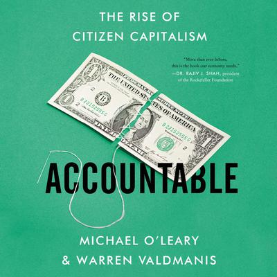 Accountable: The Rise of Citizen Capitalism Audiobook, by Michael O'Leary