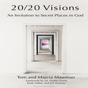 20/20 Visions: An Invitation to Secret Places In God