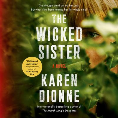 The Wicked Sister Audiobook, by Karen Dionne